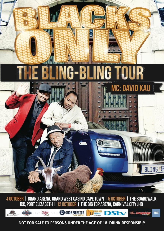 Blacks Only - The Bling-Bling Tour