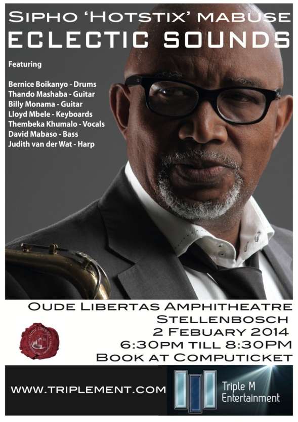 Show in Stellenbosch with Sipho Mabuse 2nd Feb 2014